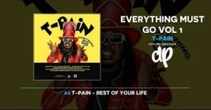 Everything Must Go Vol 1 BY T-Pain